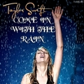 Taylor Swift - Come in with the Rain [My FanMade Single Cover] - anichu90 fan art