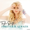 Taylor Swift - Forever & Always [My FanMade Single Cover] - anichu90 fan art