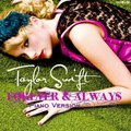 Taylor Swift - Forever & Always (Piano Version) [My FanMade Single Cover]