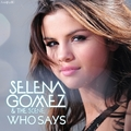 Selena Gomez & The Scene - Who Says [My FanMade Single Cover] - anichu90 fan art