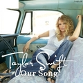 Taylor Swift - Our Song [My FanMade Single Cover] - anichu90 fan art