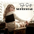 Taylor Swift - Superstar [My FanMade Single Cover] - anichu90 fan art