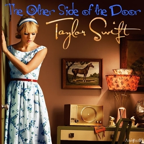 Anichu90 wallpaper possibly with a cocktail dress and a dress entitled Taylor Swift - The Other Side of the Door [My FanMade Single Cover]
