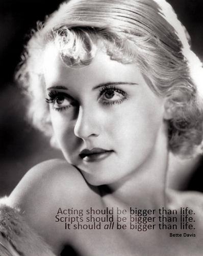 Bette Davis Quotes