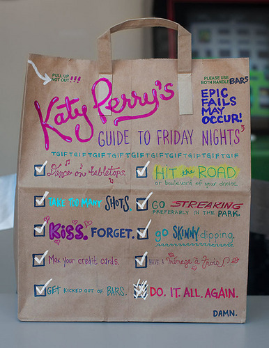 Katy Perry's guide to Friday nights. =)