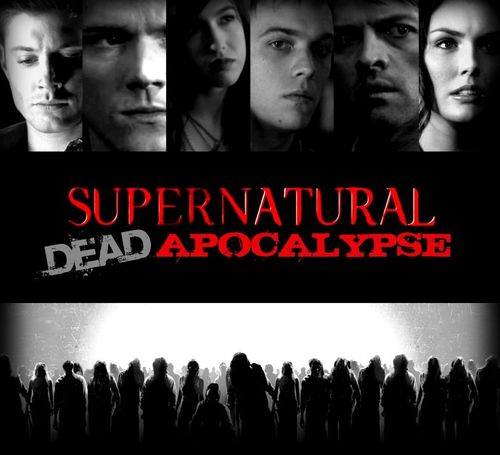 Winchester Girls wallpaper called SUPERNATURAL: DEAD APOCOLYPSE (based on my fanfiction)