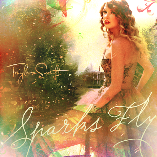 Sparks Fly [FanMade Single Cover]