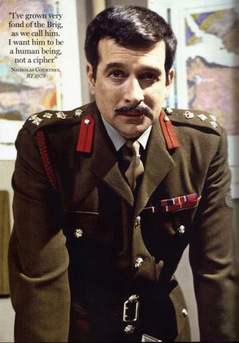 i'm the brigadier.