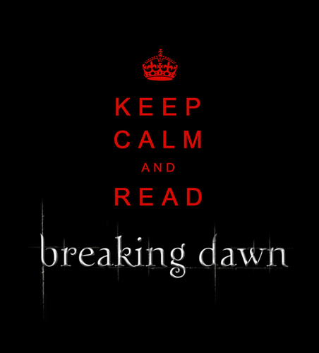 Twilight Series wallpaper entitled keep calm and read breking dawn
