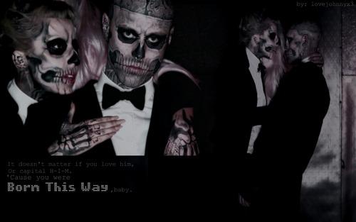 Born This Way. <3