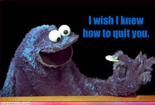 Cookie Monster is an Addict!