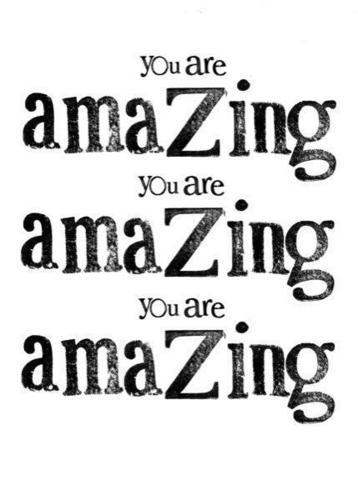 你 are amazing