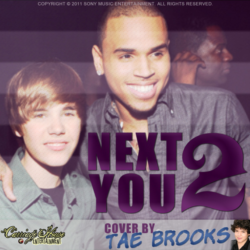 Chris Brown featuring Justin Bieber - अगला 2 आप - Cover द्वारा Tae Brooks