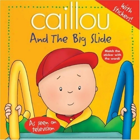 caillou images caillou and the big slide wallpaper and