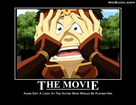 Aang's reaction to the movie...