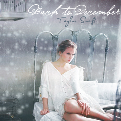 Back to December [FanMade Single Cover]