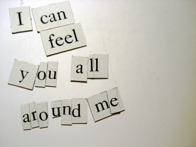 I feel wewe all around me