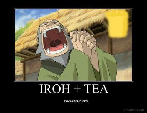 Iroh loves TEA!