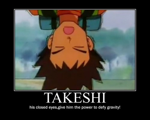 Takeshi Motivational!