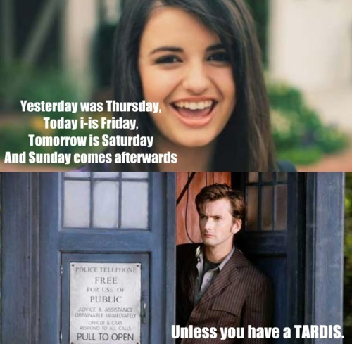 Unless あなた have a TARDIS
