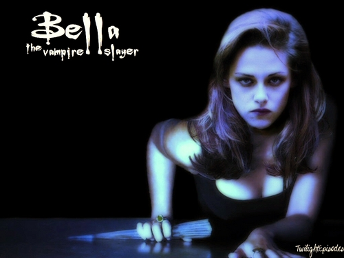 Bella the Vampire Slayer