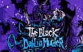 The Black Dahlia Murder >:)