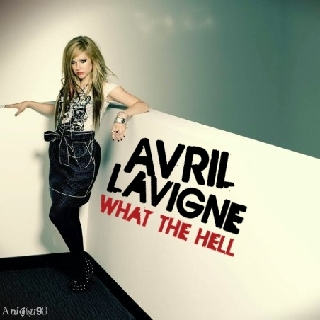what hell album cover avril lavigne. What The Hell [FanMade Single