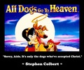 All perros Go To Heaven...