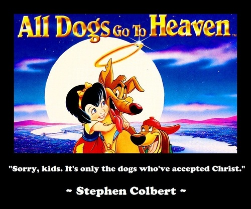 Atheism wallpaper containing anime entitled All Dogs Go To Heaven...