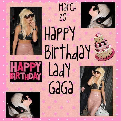 Happy Birthday, Lady Gaga!