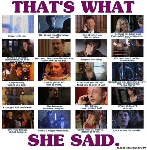 That's what she said - doctor-who Photo