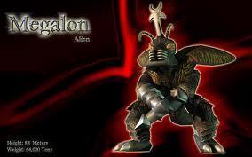 megalon is an alien!