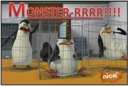 """""""MONSTER!"""""""