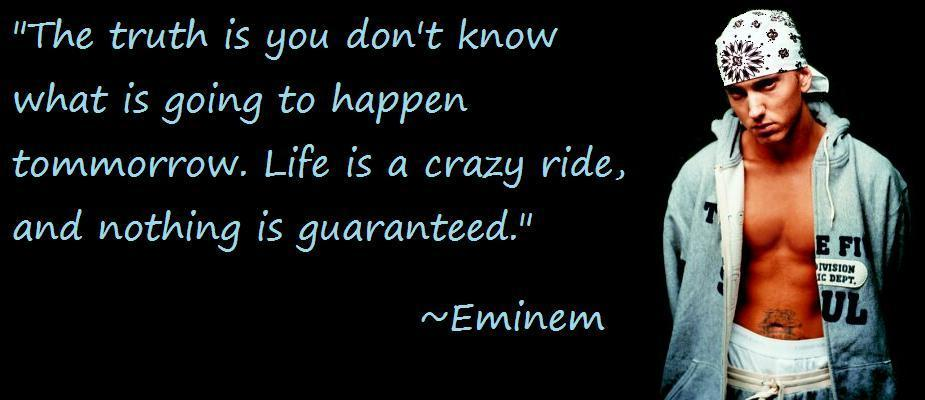 eminem quotes from lyrics. eminem quotes from songs.