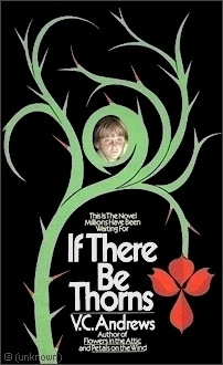 If There Be Thorns original cover