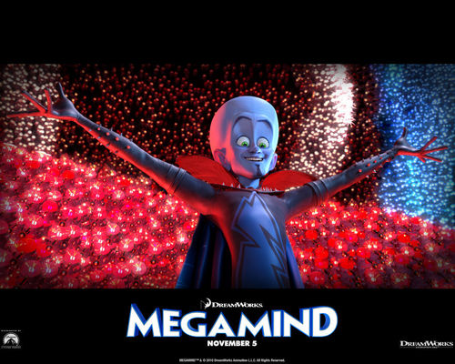 Megamind :)
