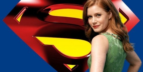 Amy Adams will play Lois Lane