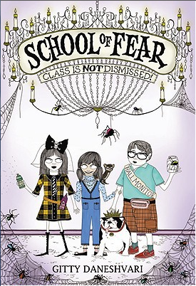 School of Fear, Book 2: Class is NOT Dismissed