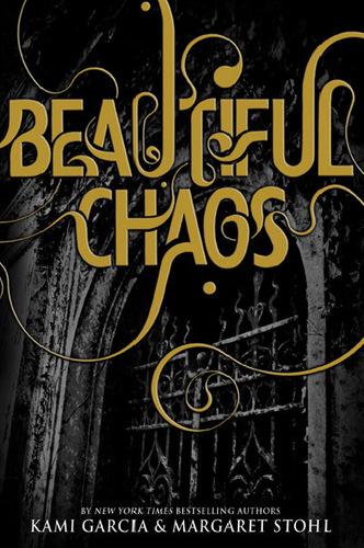 Beautiful Chaos (#3)