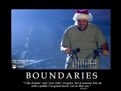 My Name is Earl wallpaper possibly with a sign titled Boundaries