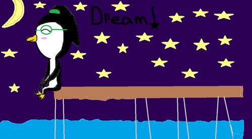 Dream !