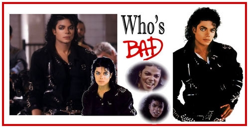 Who's bad ...
