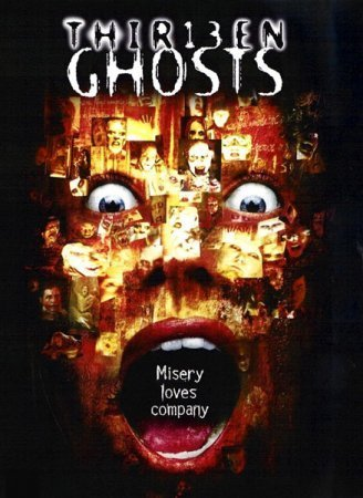 thir13teen GHOSTS