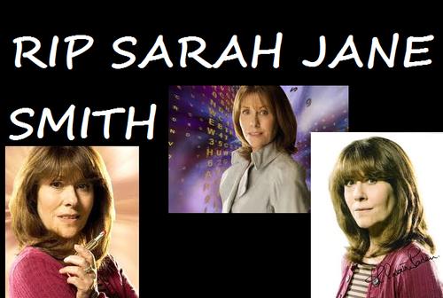 RIP Sarah Jane Smith