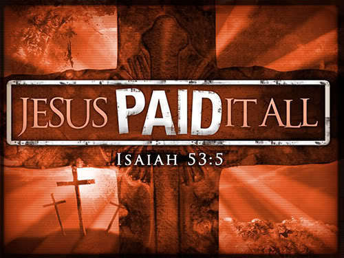 Jesus paid it all for Du and everyone !!!!