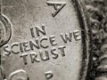 In science we trust.