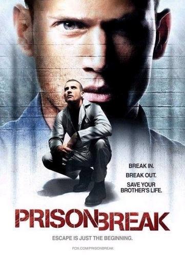 Went in Prison Break