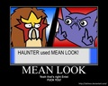 Haunter used Mean Look