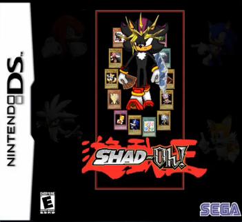 Shad-Oh?