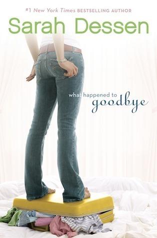 What happened to goodbye- Sarah Dessen